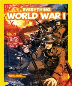 Everything World War I / by Karen Latchana Kenney - Karen Latchana Kenney