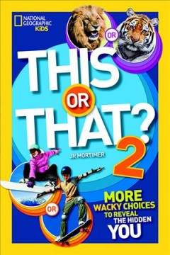 This or That? : More Wacky Choices to Reveal the Hidden You - J. R Mortimer