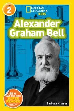 Alexander Graham Bell - Barbara Kramer