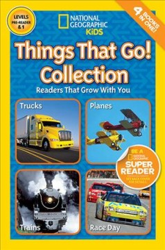 Things that go! collection : readers that grow with you.