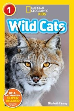 Wild cats - Elizabeth Carney