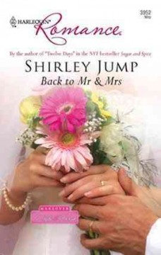 Back to Mr & Mrs - Shirley Jump