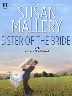 Sister of the bride - Susan Mallery