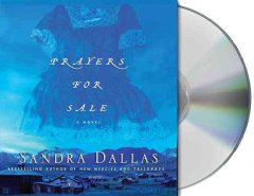 Prayers for sale - Sandra Dallas