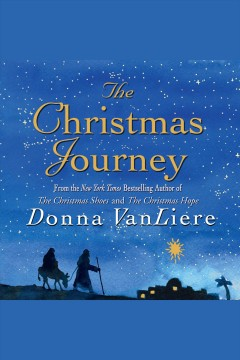 The Christmas journey - Donna VanLiere