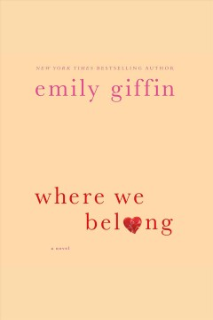 Where we belong : a novel - Emily Giffin