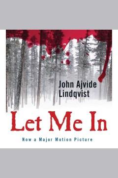 Let me in - John Ajvide Lindqvist