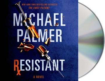 Resistant - Michael Palmer