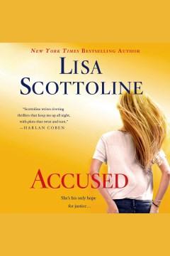 Accused : a Rosato & Associates novel - Lisa Scottoline