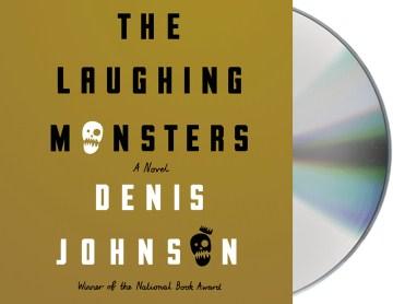 Laughing Monsters - Denis; Shepherd Johnson