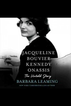 Jacqueline bouvier kennedy onassis : The Untold Story. Barbara Leaming. - Barbara Leaming