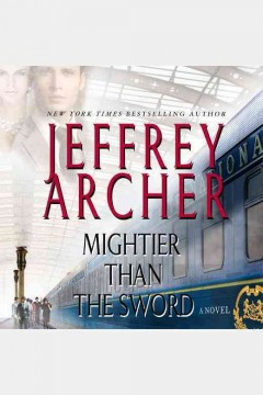 Mightier than the sword : a novel - Jeffrey Archer