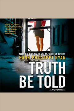 Truth be told - Hank Phillippi Ryan
