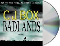 Badlands : a novel - C. J Box