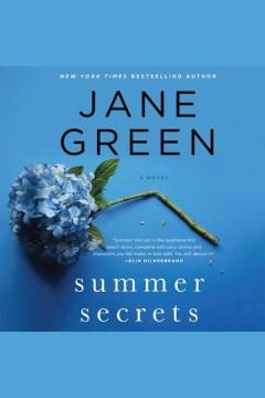 Summer secrets : a novel - Jane Green