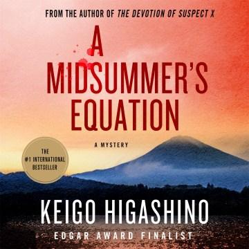 A midsummer's equation - Keigo Higashino