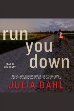 Run you down : a novel - Julia Dahl