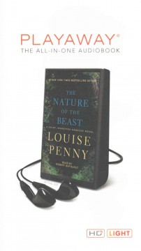 The nature of the beast : a Chief Inspector Gamache novel - Louise Penny