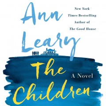 The children : a novel - Ann Leary