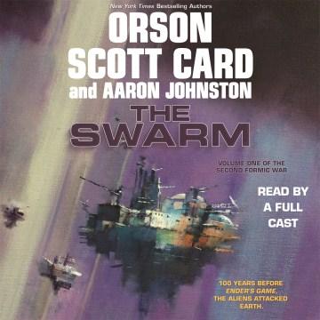 The swarm - Orson Scott Card