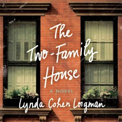 The two-family house : a novel - Lynda Cohen Loigman