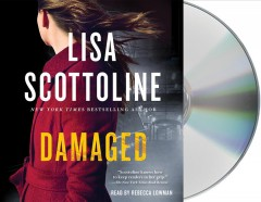 Damaged : [a Rosato & DiNunzio novel] - Lisa Scottoline