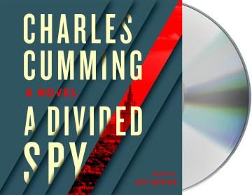 Divided Spy - Charles; Davies Cumming