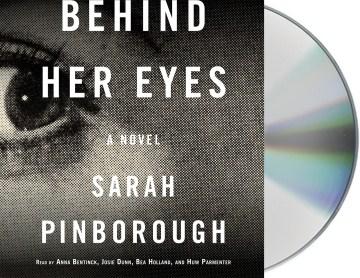 Behind her eyes : a novel - Sarah Pinborough