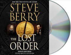 The Lost Order : a novel - Steve Berry