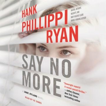 Say no more - Hank Phillippi Ryan