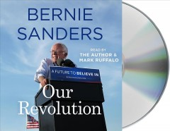 Our revolution : a future to believe in - Bernard Sanders