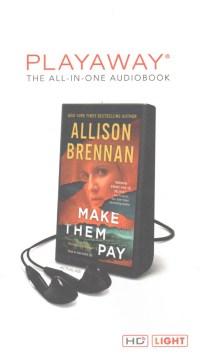 Make them pay - Allison Brennan