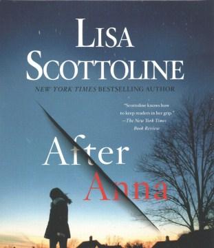 After Anna - Lisa Scottoline