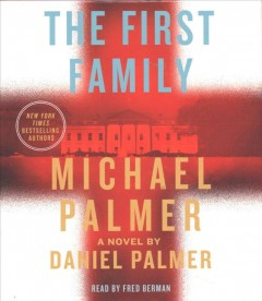 The first family : a novel - Michael Palmer