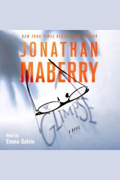 Glimpse : a novel - Jonathan Maberry
