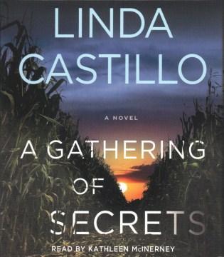 A gathering of secrets - Linda Castillo