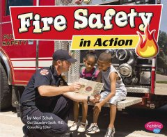 Fire safety in action - Mari C Schuh