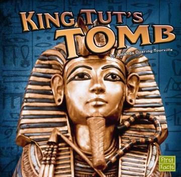 King Tut's tomb - Amanda Doering Tourville