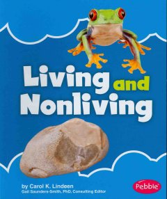 Living and nonliving - Carol LIndeen