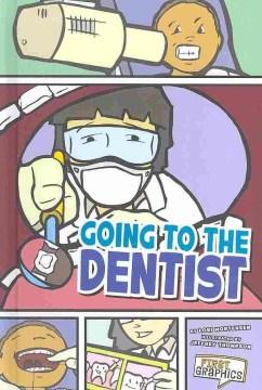 Going to the Dentist - Lori; Thompson Mortensen
