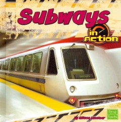 Subways in action - Allison Lassieur
