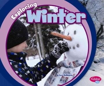 Exploring winter - Terri DeGezelle