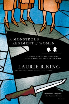 A monstrous regiment of women : a Mary Russell novel - Laurie R King