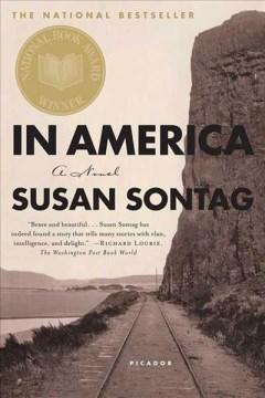 In America : a novel - Susan Sontag