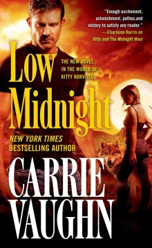 Low midnight - Carrie Vaughn