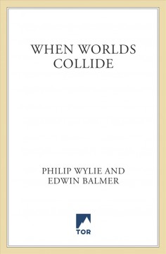 When worlds collide - Philip Wylie