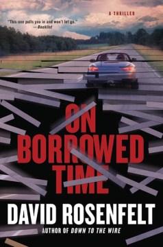 On borrowed time - David Rosenfelt