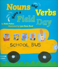 Nouns and verbs have a field day - Robin Pulver