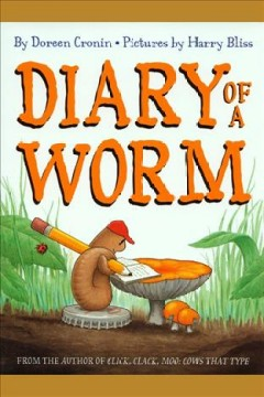 Diary of a worm - Doreen Cronin
