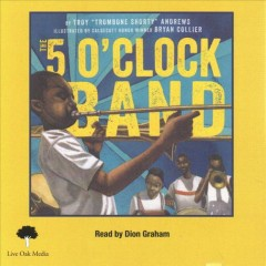 The 5 O'clock Band - Troy Andrews